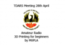 TDARS Meeting 3D printing for beginners M0pla